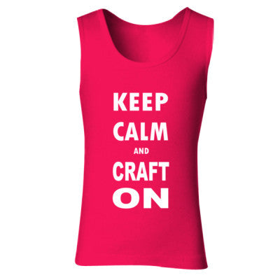 Keep Calm And Craft On - Ladies' Soft Style Tank Top - Cool Jerseys - 1