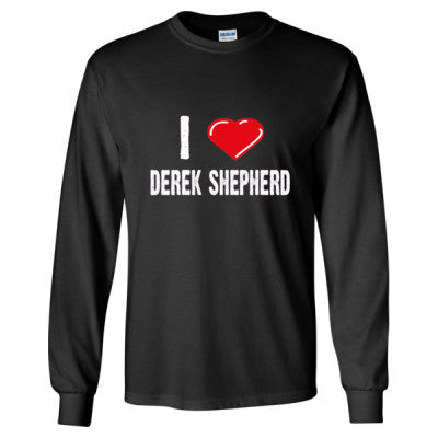 I love Derek Shepherd tshirt - Long Sleeve T-Shirt S-Black- Cool Jerseys - 1