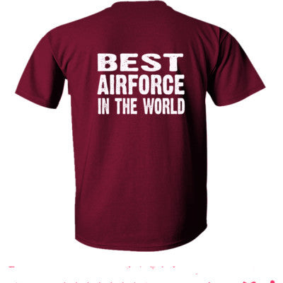 Best Airforce In The World - Ultra-Cotton T-Shirt Back Print Only S-Maroon- Cool Jerseys - 1