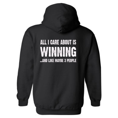 All i Care About Is Winning Heavy Blend™ Hooded Sweatshirt BACK ONLY S-Black- Cool Jerseys - 1