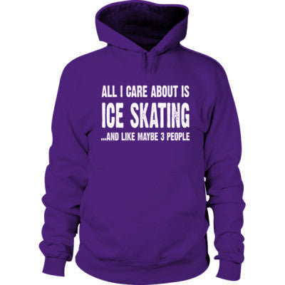 All i Care About Ice Skating And Like Maybe Three People Hoodie S-Purple- Cool Jerseys - 1