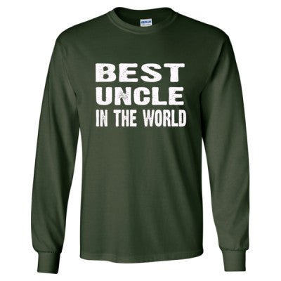 Best Uncle In The World - Long Sleeve T-Shirt S-Forest Green- Cool Jerseys - 1