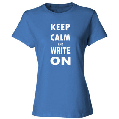 Keep Calm And Write On - Ladies' Cotton T-Shirt S-Carolina Blue- Cool Jerseys - 1