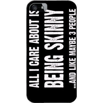 All i Care About Is being skinny - iPhone 5 / 5S Cover - FREE SHIPPING WITHIN USA OS-Clear- Cool Jerseys