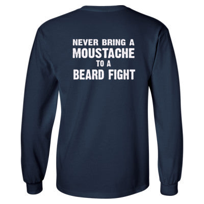 Never Bring A Moustache To A Beard Fight Tshirt - Long Sleeve T-Shirt - BACK PRINT ONLY S-Navy- Cool Jerseys - 1