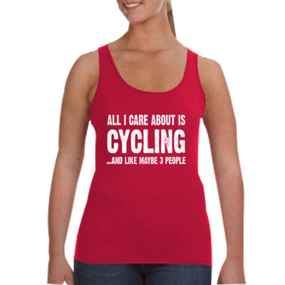 All i Care About Cycling And Like Maybe Three People tshirt - Ladies Tank Top - Cool Jerseys - 1