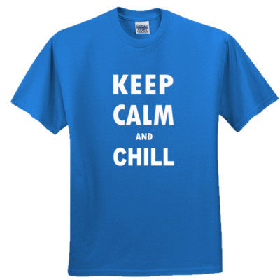 Keep Calm And Chill - Adult Ultra Cotton T-Shirt - Cool Jerseys - 1
