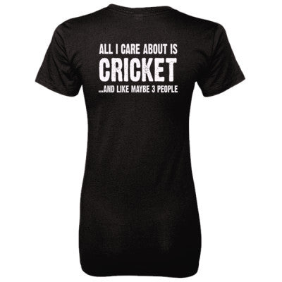 All i Care About Cricket And Like Maybe Three People tshirt - Ladies' 100% Ringspun Cotton nano-T® Back Print Only S-Black- Cool Jerseys - 1