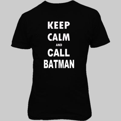 Keep Calm and Call Batman - Unisex T-Shirt FRONT Print - Cool Jerseys - 1