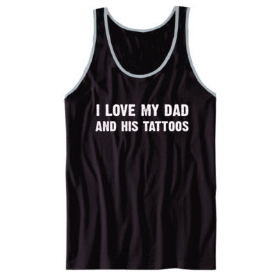 I Love My Dad And His Tattoos Tshirt - Unisex Jersey Tank XS-Black- Cool Jerseys - 1