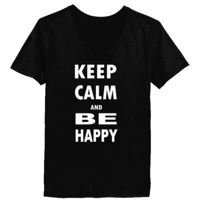 Keep Calm and Be Happy - Ladies' V-Neck T-Shirt XS-Black- Cool Jerseys - 1