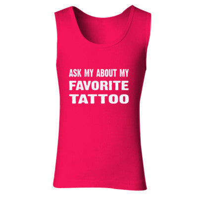 Ask Me About My Favorite Tattoo tshirt - Ladies' Soft Style Tank Top S-Cherry Red- Cool Jerseys - 1