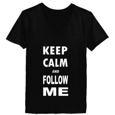 Keep Calm And Follow Me - Ladies' V-Neck T-Shirt - Cool Jerseys - 1