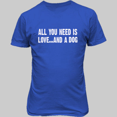 All you need is love and a dog tshirt - Unisex T-Shirt FRONT Print S-Antique Royal- Cool Jerseys - 1