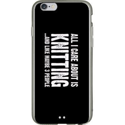 All i Care About is Knitting And Like Maybe Three People - iPhone 6 - 4.7 inch screen - FREE SHIPPING WITHIN USA OS-Clear- Cool Jerseys