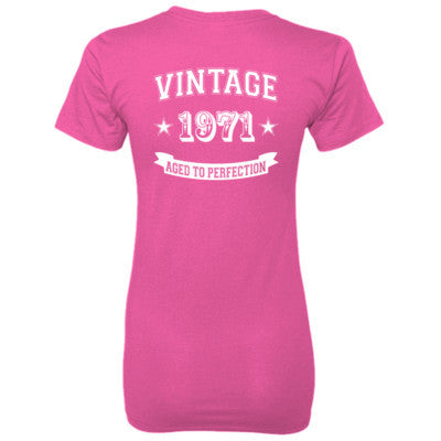 Vintage 1971 Aged To Perfection tshirt - Ladies' 100% Ringspun Cotton nano-T® Back Print Only S-Wow Pink- Cool Jerseys - 1
