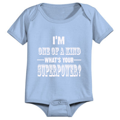Im One Of A Kind Whats Your Superpower? - Infant 1 Piece - Cool Jerseys - 1