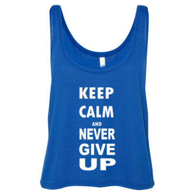 Keep Calm And Never Give Up - Ladies' Cropped Tank Top - Cool Jerseys - 1