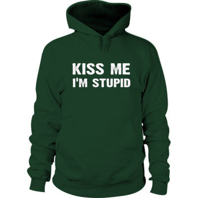 Kiss me im stupid Hoodie S-Forest Green- Cool Jerseys - 1