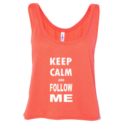 Keep Calm And Follow Me - Ladies' Cropped Tank Top - Cool Jerseys - 1