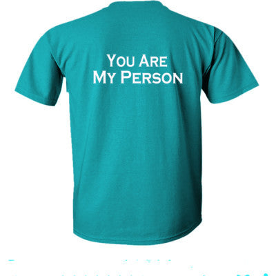 Greys Anatomy you are my person tshirt - Ultra-Cotton T-Shirt Back Print Only S-Galapogos Blue- Cool Jerseys - 1
