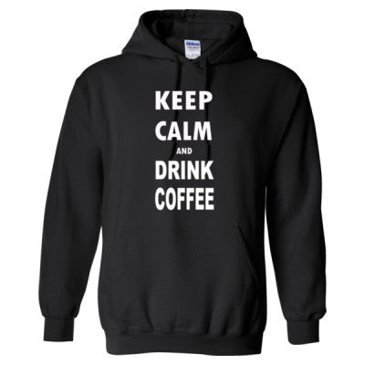 Keep Calm And Drink Coffee - Heavy Blend™ Hooded Sweatshirt - Cool Jerseys - 1