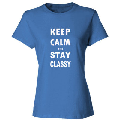Keep Calm And Stay Classy - Ladies' Cotton T-Shirt S-Carolina Blue- Cool Jerseys - 1