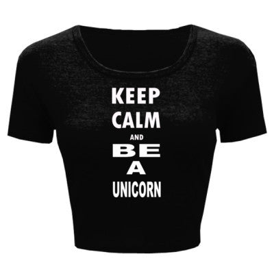 Keep Calm and Be Unicorn - Ladies' Crop Top - Cool Jerseys - 1