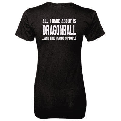 All i Care About Is Dragonball tshirt - Ladies' 100% Ringspun Cotton nano-T® Back Print Only - Cool Jerseys - 1