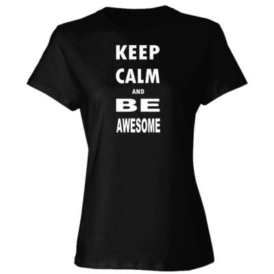 Keep Calm and Be Awesome - Ladies' Cotton T-Shirt S-Black- Cool Jerseys - 1