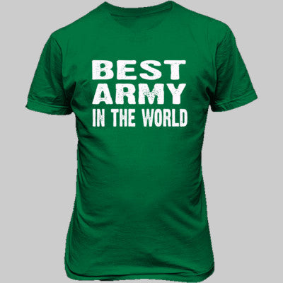 Best Army In The World - Unisex T-Shirt FRONT Print - Cool Jerseys - 1
