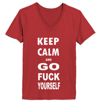 Keep Calm And Go Fuck Yourself - Ladies' V-Neck T-Shirt XS-Vintage Red- Cool Jerseys - 1