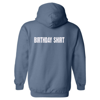 Birthday shirt - Heavy Blend™ Hooded Sweatshirt BACK ONLY S-Indigo Blue- Cool Jerseys - 1
