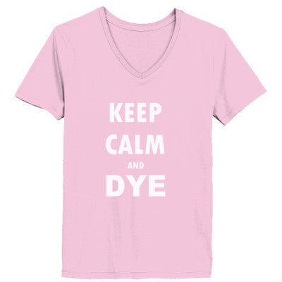 Keep Calm And Dye - Ladies' V-Neck T-Shirt - Cool Jerseys - 1