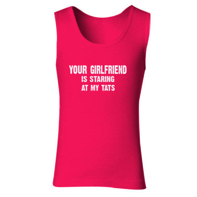Your Girlfriend Is Staring At My Tats Tshirt - Ladies' Soft Style Tank Top S-Cherry Red- Cool Jerseys - 1