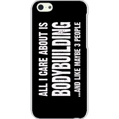 All i Care About is Bodybuilding And Like Maybe Three People - iPhone 5C Cover - FREE SHIPPING WITHIN USA OS-Clear- Cool Jerseys