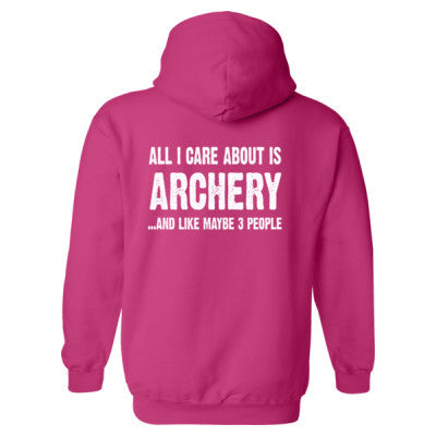 All i Care About Is Archery And Like Maybe Three People Heavy Blend™ Hooded Sweatshirt BACK ONLY S-Heliconia- Cool Jerseys - 1