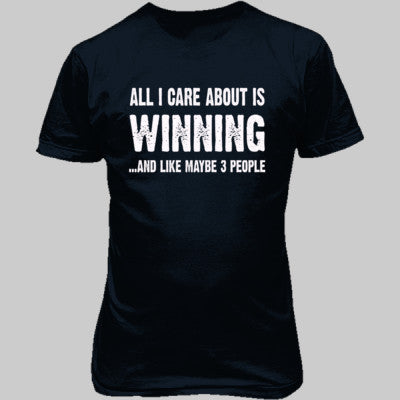 All i Care About Is Winning tshirt - Unisex T-Shirt FRONT Print S-Blue Dusk- Cool Jerseys - 1