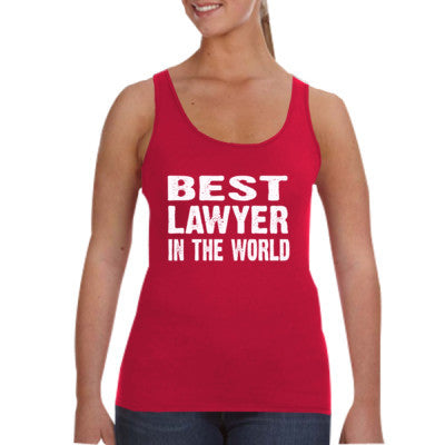 Best Lawyer In The World - Ladies Tank Top S-Independence Red- Cool Jerseys - 1