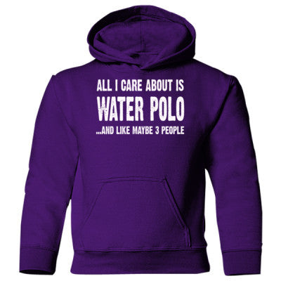 All i Care About Water Polo And Like Maybe Three People Heavy Blend Children's Hooded Sweatshirt S-Purple- Cool Jerseys - 1