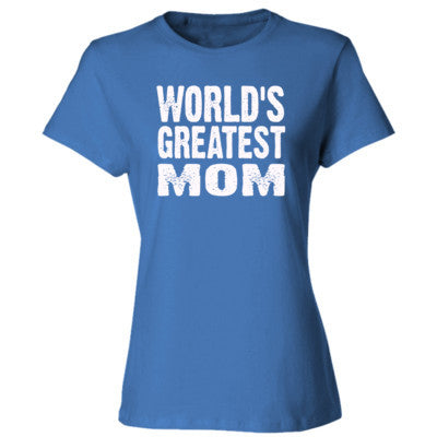 Worlds Greatest Mom - Ladies' Cotton T-Shirt S-Carolina Blue- Cool Jerseys - 1