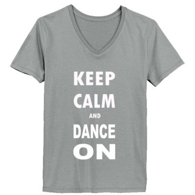 Keep Calm And Dance On - Ladies' V-Neck T-Shirt XS-Vintage Gray- Cool Jerseys - 1