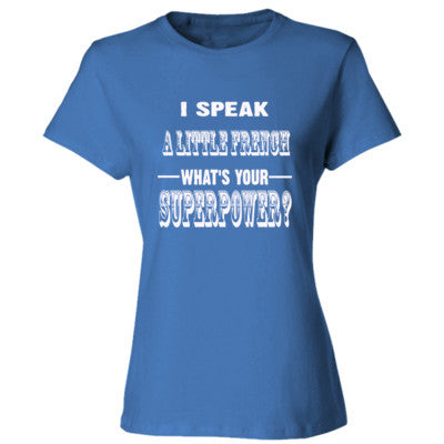 I Speak A Little French - Ladies' Cotton T-Shirt S-Carolina Blue- Cool Jerseys - 1