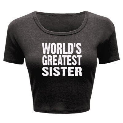 Worlds Greatest Sister - Ladies' Crop Top - Cool Jerseys - 1