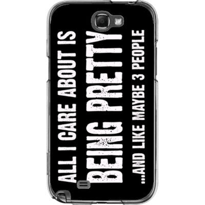 All i Care About Is Being Pretty - Samsung Note 2 Cover - FREE SHIPPING WITHIN USA OS-Clear- Cool Jerseys