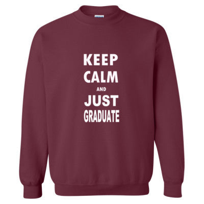 Keep Calm And Just Graduate - Heavy Blend™ Crewneck Sweatshirt - Cool Jerseys - 1