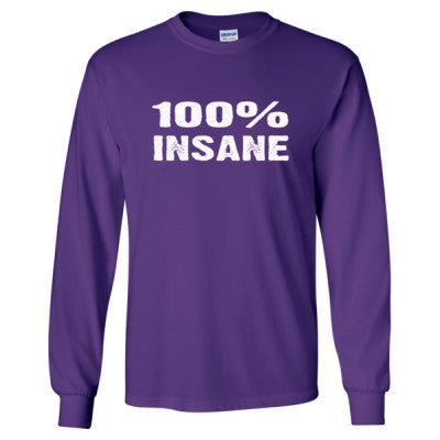 100% Insane tshirt - Long Sleeve T-Shirt S-Purple- Cool Jerseys - 1
