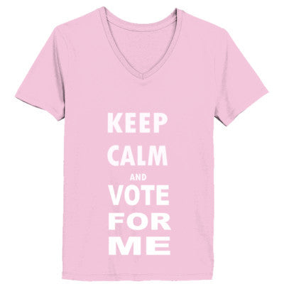 Keep Calm And Vote For Me - Ladies' V-Neck T-Shirt - Cool Jerseys - 1