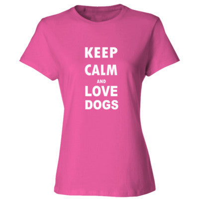 Keep Calm And Love Dogs - Ladies' Cotton T-Shirt S-Wow Pink- Cool Jerseys - 1