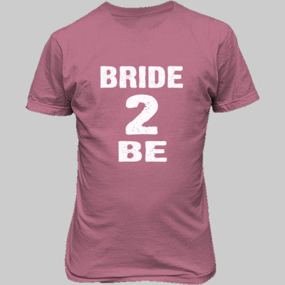 Bride To Be Tshirt - Unisex T-Shirt FRONT Print S-Azalea- Cool Jerseys - 1